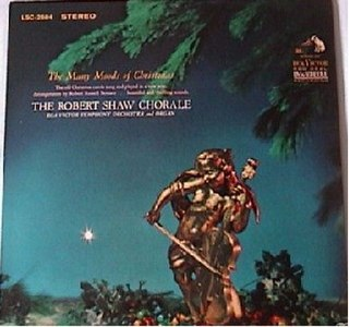 <i>The Many Moods of Christmas</i> 1963 studio album by Robert Shaw Chorale