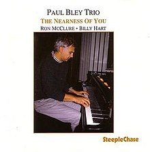 The Nearness of You (Paul Bley album).jpg