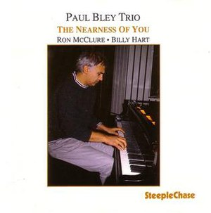 The Nearness of You (Paul Bley album) - Image: The Nearness of You (Paul Bley album)