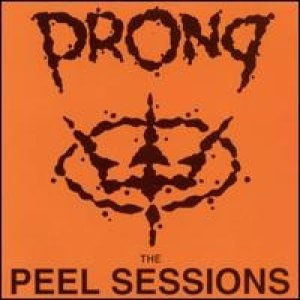 The Peel Sessions (Prong EP) - Image: The Peel Sessions Prong