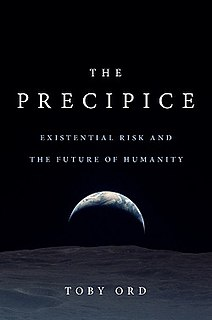 <i>The Precipice: Existential Risk and the Future of Humanity</i> 2020 book by Toby Ord