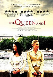 <i>The Queen and I</i> (2008 film) 2009 film by Nahid Persson Sarvestani