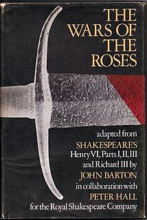 <i>The Wars of the Roses</i> (adaptation) 1963 theatrical adaptation of Shakespeares first historical tetralogy
