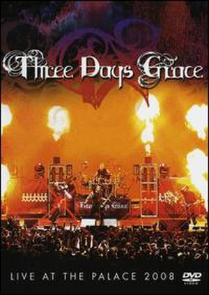 Live at the Palace 2008 - Image: Three Days Grace Live Atthe Palace