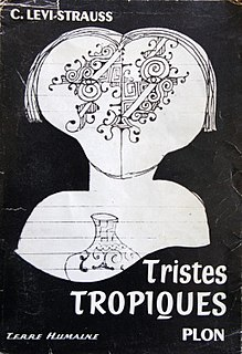 <i>Tristes Tropiques</i> book by Claude Lévi-Strauss