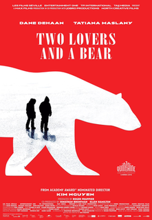 <i>Two Lovers and a Bear</i> 2016 film by Kim Nguyen