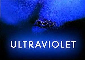 Ultraviolet (TV serial) - Ultraviolet Title