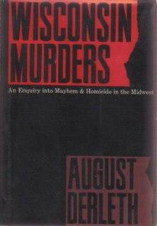 <i>Wisconsin Murders</i> book by August Derleth