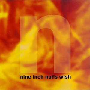 Wish (Nine Inch Nails song) - Image: Wish Broken