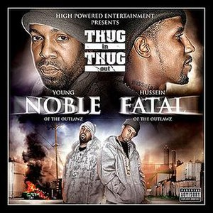 Thug in Thug Out - Image: Young noble and hussein fatal thug in thug out