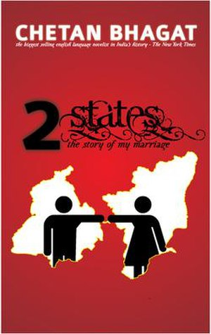2 States - The Story Of My Marriage, Chetan Bh...