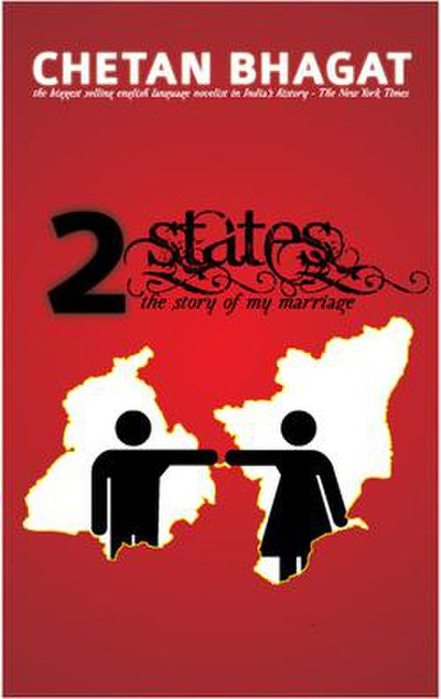 Picture of a book: 2 States: The Story Of My Marriage