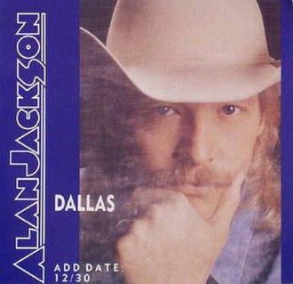 Dallas (Alan Jackson song) - Image: Alan Jackson Dallas