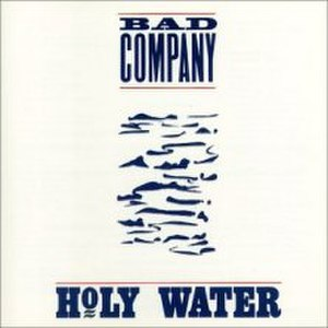 Holy Water (Bad Company album) - Image: Bad Company Holy Water