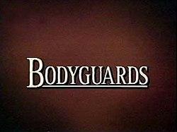 Bodyguards (TV series) - Wikipedia