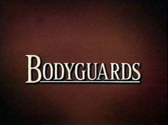 Bodyguards (TV series) - Image: Bodyguardstitlecard