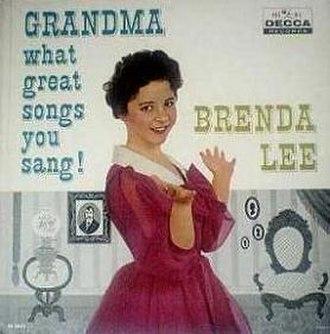 Grandma, What Great Songs You Sang! - Image: Brenda Lee Grandma What Great Songs