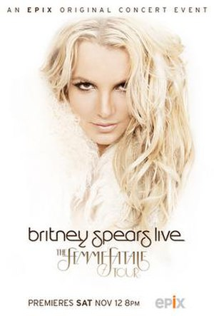Britney Spears Live: The Femme Fatale Tour - Promotional poster