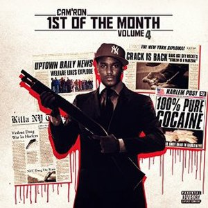 1st of the Month Vol. 4 - Image: Cam'ron 1st of the Month Vol. 4