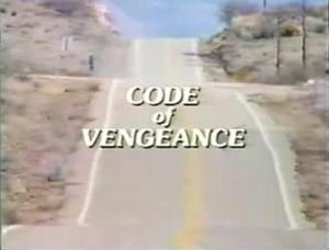 Code of Vengeance - Title card for the 1985 TV movie