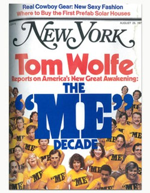 "The ""Me"" Decade and the Third Great Awakening - Cover of August 23, 1976 issue of New York magazine in which the essay first appeared"