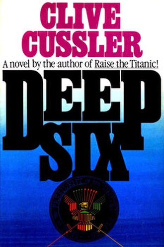 Deep Six (novel) - Hardcover 1st Edition