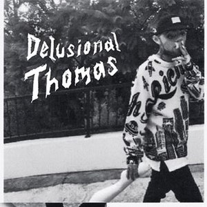 Delusional Thomas - Image: Delusional Thomas