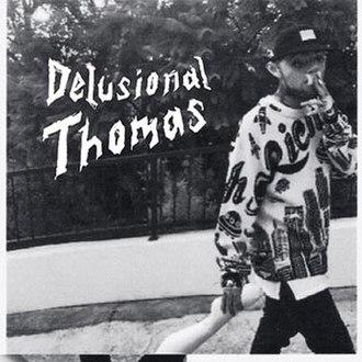 Delusional Thomas - Image: Delusional Thomas