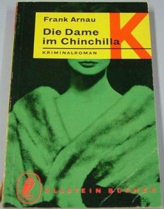 Die Dame im Chinchilla - First edition (publ. Ullstein)