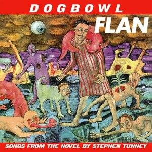 Flan (album) - Image: Dogbowl Flan