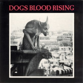 Dogs Blood Rising - Image: Dogs blood rising cover