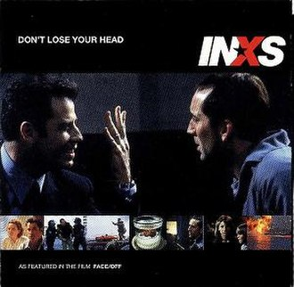 Don't Lose Your Head (INXS song) - Image: Dont Lose Your Head