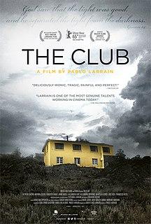 <i>The Club</i> (2015 film) 2015 film