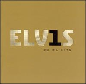 ELV1S: 30 No. 1 Hits - Image: Elvis 30hits
