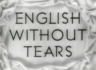 English Without Tears - Opening title card