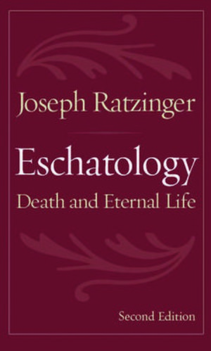 Eschatology: Death and Eternal Life - Book cover