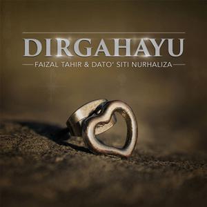 Dirgahayu - Image: Faizal Tahir & Dato' Siti Nurhaliza Dirgahayu (Official Single Cover)