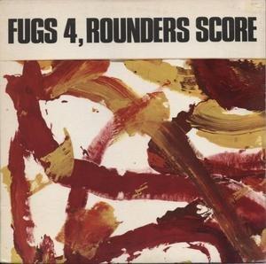Fugs 4, Rounders Score - Image: Fugs 4 Rounders Score