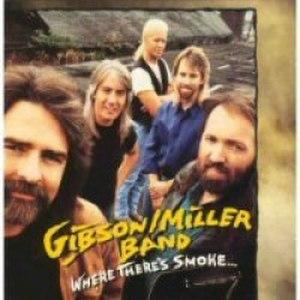 Where There's Smoke... (Gibson/Miller Band album) - Image: Gibson smoke