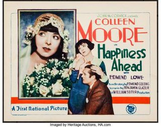 <i>Happiness Ahead</i> (1928 film) 1928 film by William A. Seiter