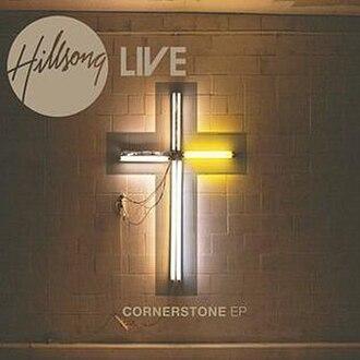 Cornerstone EP - Image: Hillsong Cornerstone EP