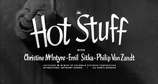 <i>Hot Stuff</i> (1956 film) 1956 film starring the Three Stooges directed by Jules White