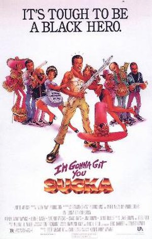 I'm Gonna Git You Sucka - Theatrical release poster