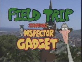 <i>Inspector Gadgets Field Trip</i> film series