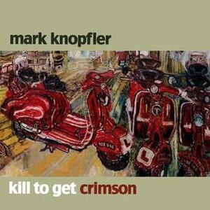 Kill to Get Crimson - Image: Kill to Get Crimson Cover