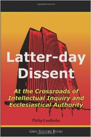 Latter-day Dissent - Image: Latter day Dissent
