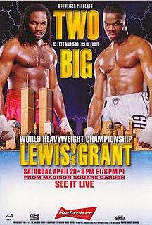 Lennox Lewis vs. Michael Grant Boxing competition