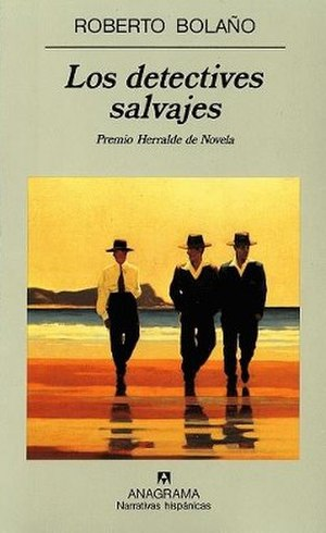 The Savage Detectives - First edition (Spanish)