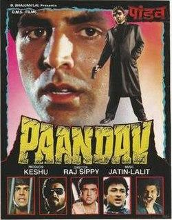 <i>Paandav</i> 1995 film by Raj N. Sippy