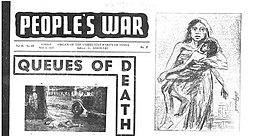 "Top half of the front page of a newspaper. The paper is ""People's War"". The headline is ""Queues of Death"". There is a hand-drawn sketch of a distressed mother holding an unconscious or dead male child."